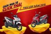 Mua xe Click Thái trả góp với mức lãi suất mới nhất 2019