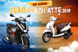 So sánh Yamaha Latte 2019 và Lead 2019: lựa chọn nào tốt nhất?
