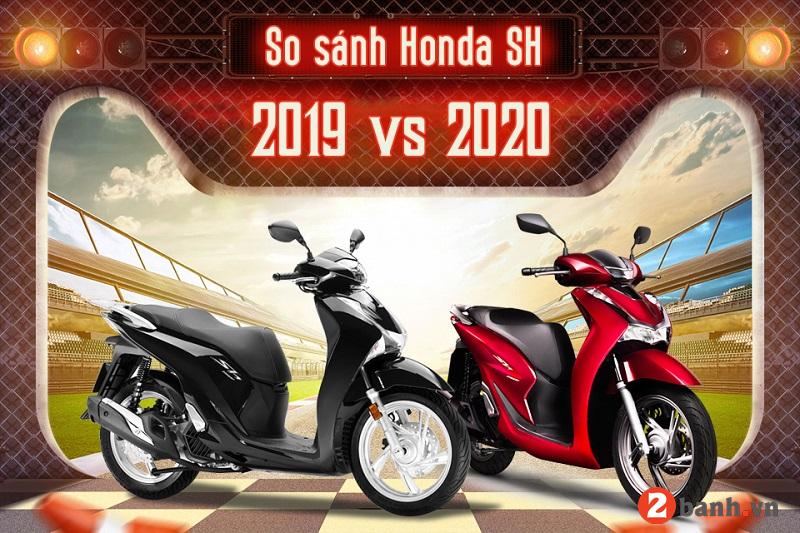 So sánh honda sh 2020 và sh đời cũ có gì khác biệt - 1