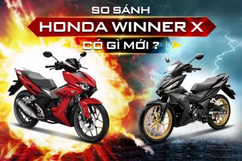So sánh Honda Winner X có gì mới so với phiên bản cũ?
